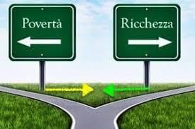 Povertà e Ricchezza vanno in direzioni opposte.